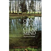 Open Heart Clear Mind by Thubten Chodron
