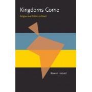 Kingdoms Come by Rowan Ireland