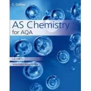 Collins AS and A2 Science: AS Chemistry for AQA by Lyn Nicholls