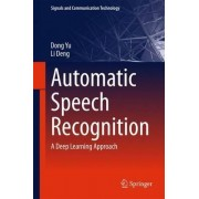 Automatic Speech Recognition by D. Yu