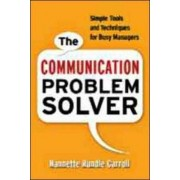 The Communication Problem Solver by Nannette Rundle Carroll