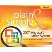2007 Microsoft Office System Plain And Simple