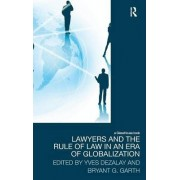 Lawyers and the Rule of Law in an Era of Globalization by Yves Dezalay