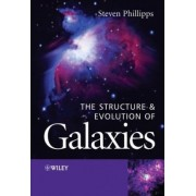 The Structure and Evolution of Galaxies by Samuel March Phillipps