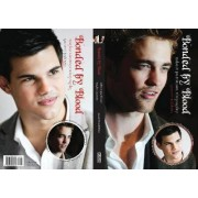 Bonded By Blood: The Robert Pattinson & Taylor Lautner Biography by Garrett Baldwin