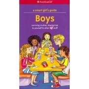 A Smart Girl's Guide: Boys by Nancy Holyoke