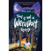 This Is Not a Werewolf Story, Hardcover