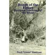 Ruach of the Elders: Spiritual Teachings of the Silent by Tovli Simiryan