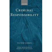 Criminal Responsibility by Victor Tadros