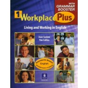 Workplace Plus 1 with Grammar Booster by Joan M. Saslow