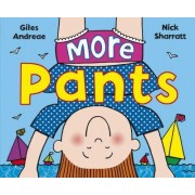 More Pants by Giles Andreae