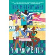 You Know Better by Tina McElroy Ansa