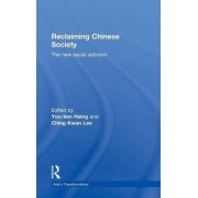 Reclaiming Chinese Society by You-Tien Hsing