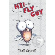Hi, Fly Guy! by Tedd Arnold
