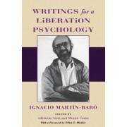 Writings for a Liberation Psychology by Ignacio Martin-Baro