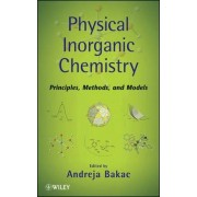 Physical Inorganic Chemistry Applications by Andreja Bakac