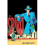 Will Eisners the Spirit a Celebration of 75 Years by Will Eisner