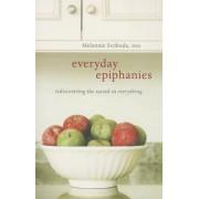 Everyday Epiphanies by Melannie Svoboda