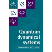 Quantum Dynamical Systems by Robert Alicki