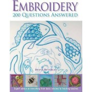 Embroidery: 200 Questions Answered by Deena Beverley
