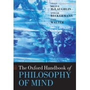 The Oxford Handbook of Philosophy of Mind by Brian McLaughlin