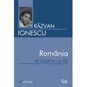 Romania si Julieta la fix