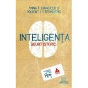 Inteligenta. Scurt istoric - Anna T. Cianciolo Rober J. Sternberg