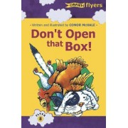 Don't Open That Box by Conor McHale