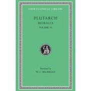 Moralia: v. 6 by Plutarch