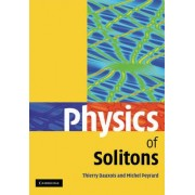 Physics of Solitons by Thierry Dauxois