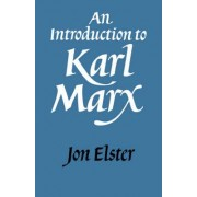 An Introduction to Karl Marx by Jon Elster