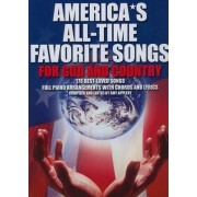 America's All-Time Favorite Songs for God and Country by Amy Appleby