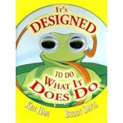 It's Designed to Do What It Does Do by Ken Ham