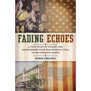 Fading Echoes by Mike Sielski