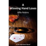 A Winning Hand Loses