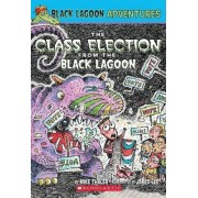 Class Election from the Black Lagoon by Mike Thaler