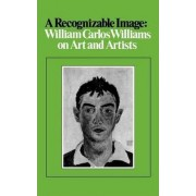 A Recognizable Image by William Carlos Williams