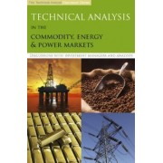 Technical Analysis in the Commodity, Energy & Power Markets by The Technical Analyst