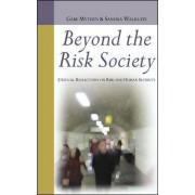 Beyond the Risk Society by Gabe Mythen