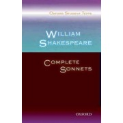 Oxford Student Texts: William Shakespeare: Complete Sonnets by Deborah West