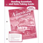 The American Journey: Modern Times, Reading Essentials and Note-Taking Guide by McGraw-Hill Education