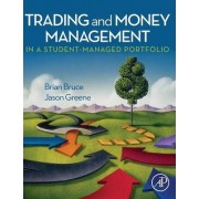 Trading and Money Management in a Student-managed Portfolio by Brian Bruce
