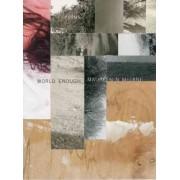 World Enough by Associate Professor Maureen N McLane