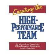 Creating the High Performance Team by Steve Buchholz