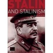 Stalin and Stalinism by Martin McCauley