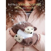 Knitted Animal Scarves, Mitts, and Socks by Fiona Goble