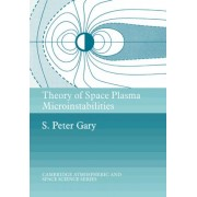 Theory of Space Plasma Microinstabilities by S. Peter Gary