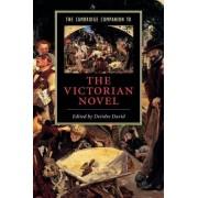 The Cambridge Companion to the Victorian Novel by Deirdre David