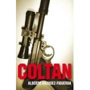 Coltan by Alberto Vazquez-Figueroa