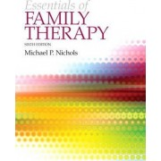 The Essentials of Family Therapy Plus MySearchLab with Etext -- Access Card Package by Michael P. Nichols